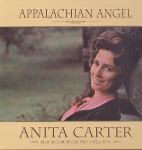 Appalachian Angel: Her Recordings 1950-1972