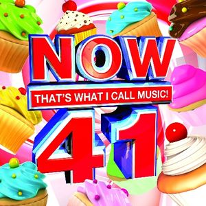 Now, Vol. 41: That's What I Call Music