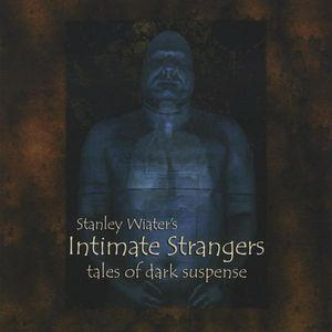 Intimate Strangers: Tales of Dark Suspense