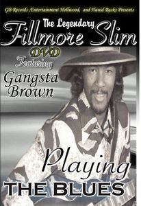 Legendary Fillmore Slim Blues
