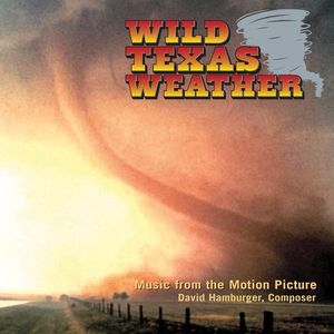 Wild Texas Weather - O.S.T.