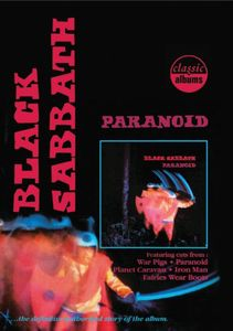 Classic Albums: Paranoid [Widescreen]