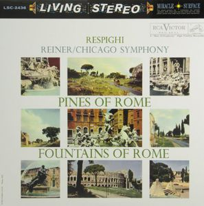 Respighi-Pines of Rome /  Fountains of Rome