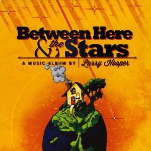 Between Here & the Stars