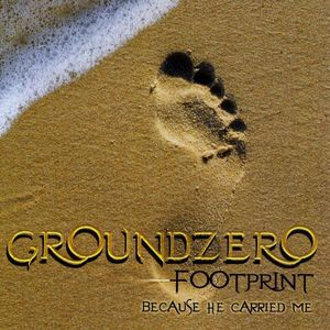Ground Zero-Because He Carried Me