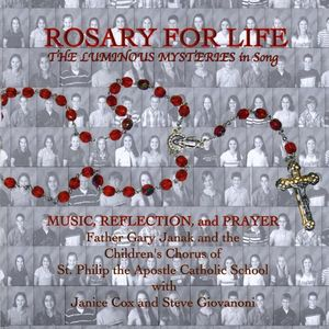 Rosary for Life Luminous Mysteries in Song