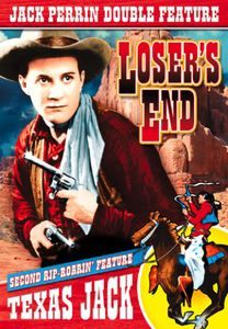 Jack Perrin Double: Texas Jack /  Loser's End
