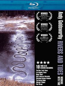 Andy Goldsworthy: Rivers and Tides: Working With Time