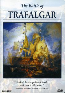 Campaigns of Napoleon: Battle of Trafalgar