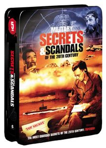 Military Secrets & Scandals of the 20th Century