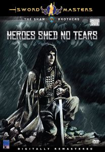 Heroes Shed No Tears
