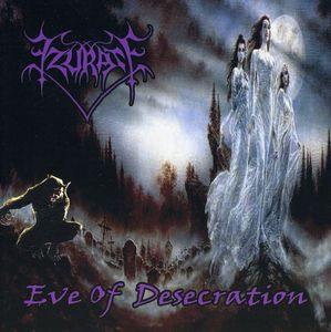 Eve of Desecration