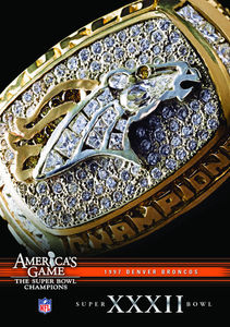 NFL America's Game: 1997 Broncos (Super Bowl Xxxii