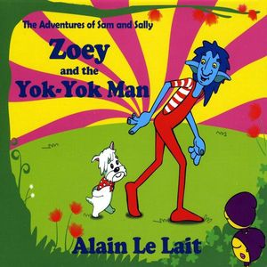 Zoey & the Yok-Yok Man
