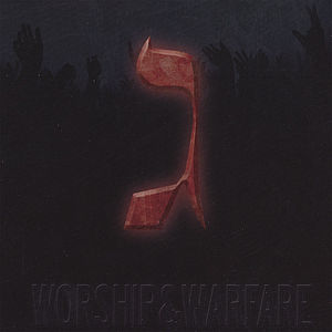 Worship & Warfare 3