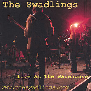 Swadlings Live at the Warehouse