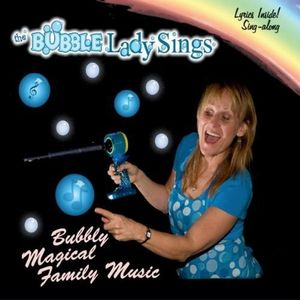 Bubble Lady Sings