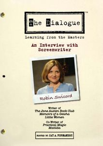 The Dialogue: Learning From the Masters: An Interview With Screenwriter Robin Swicord