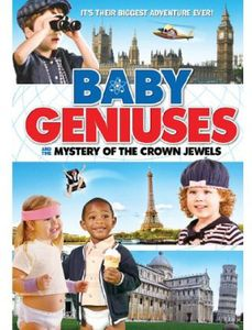 Baby Geniuses & the Mystery of the Crown Jewels