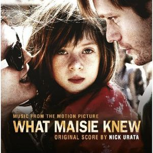 What Maisie Knew (Original Soundtrack) [Import]