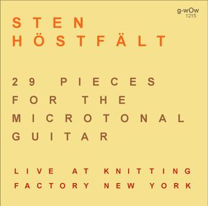 29 Pieces for the Microtonal Guitar Live at Knitti