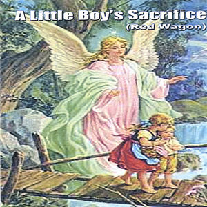 Little Boy's Sacrifice