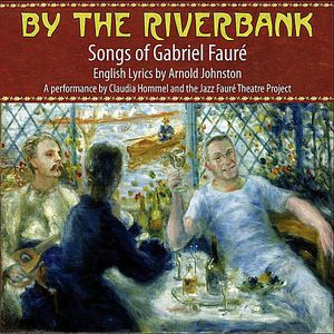By the Riverbank: The Jazz Faure Theatre Project