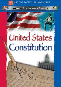 Just The Facts: The United States Constitution [Educational]