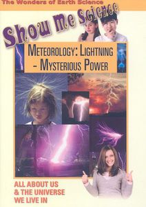 Meteorology: Lightning - Mysterious Power