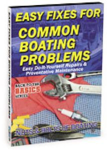 Practical Boater: Easy Fixes to Common Boat Proble