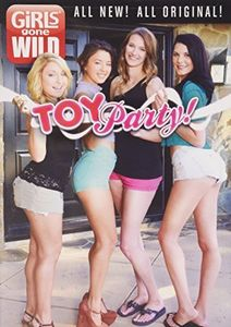 Girls Gone Wild: Toy Party