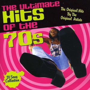 Ultimate Hits of the 70's /  Various