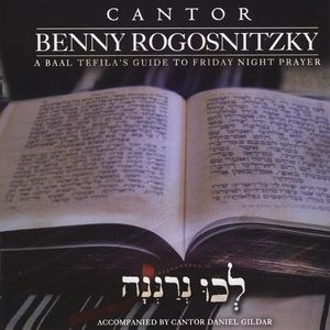 Lechu Neranenah-A Bal Tefilah's Guide to Friday Ni