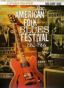 The American Folk-Blues Festival 1962-1966: Volume 1