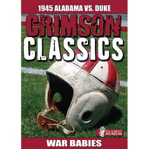 Crimson Classics: 1945 Alabama Vs Duke