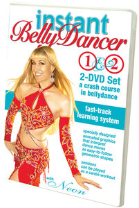 Instant Bellydancer: A Crash Course In Belly Dance