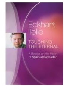 Touching the Eternal: A Retreat on the Heart of Spiritual Surrender