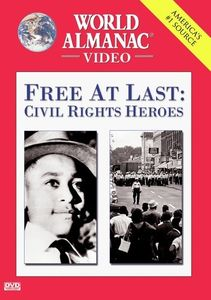 Free At Last: Civil Rights Heroes [Full Frame] [Documentary]