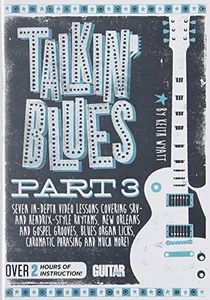Guitar World: Talkin Blues Part 3