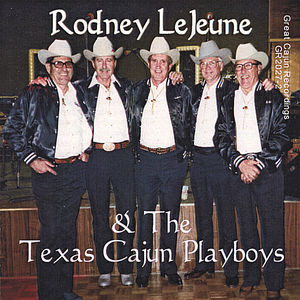 Rodney Lejeune & the Texas Cajun Playboys