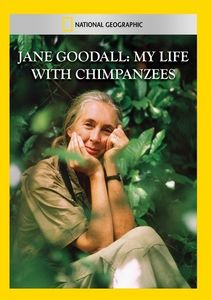 Jane Goodall: My Life with