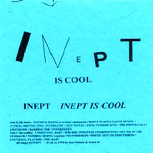 Inept Is Cool