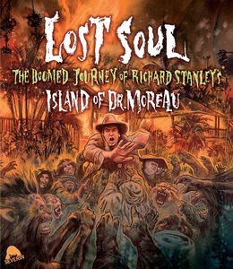 Lost Soul: Doomed Journey of Richard Stanley's