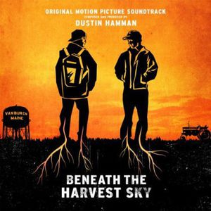 Beneath the Harvest Sky (Original Soundtrack)