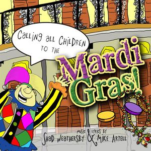 Calling All Children to Mardi Gras