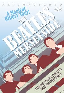 The Beatles: Merseyside: A Magical History Tour
