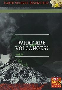 Earth Science Essentials: What Are Volcanoes