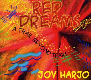 Red Dreams a Trail Beyond Tears