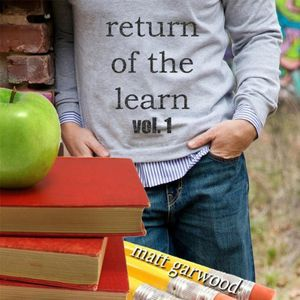 Return of the Learn Vol. 1