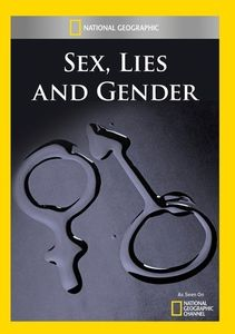 Sex Lies & Gender